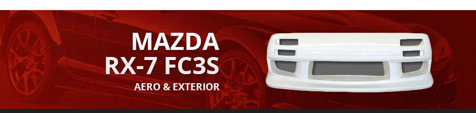 MAZDA RX7 FC3S AERO & EXTERIOR