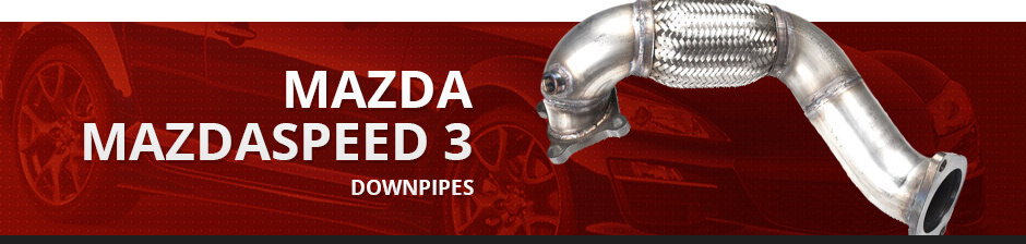MAZDA MAZDASPEED3 DOWNPIPES