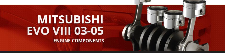 MITSUBISHI EVO VIII 03-05 ENGINE COMPONENTS