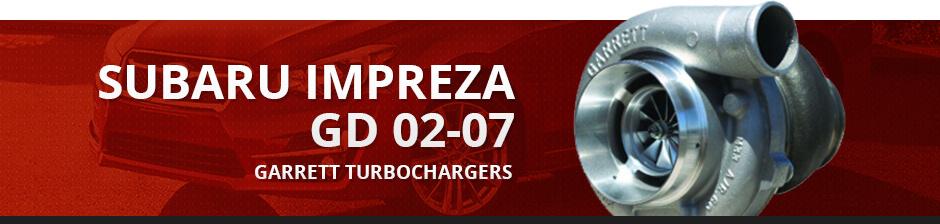 SUBARU IMPREZA GD 02-07 GARRETT TURBOCHARGERS