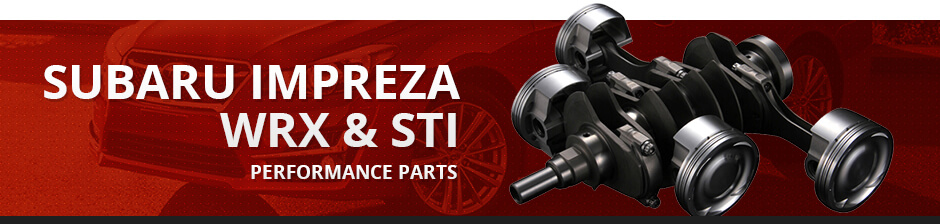 Subaru WRX Performance Parts | Tune Up Your Subaru
